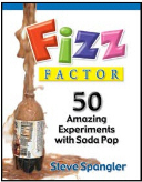 Fizz Factor 50 Amazing Experiments