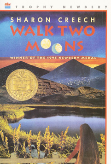 NEWBERY WINNERS  -  WALK TWO MOONS