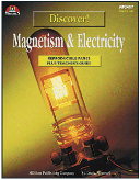 DISCOVER! MAGNETISM & ELECTRICITY ( GRADES 4 - 6 )