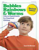 BUBBLES RAINBOWS & WORMS REVISED