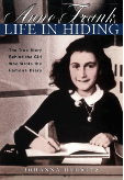 ANNE FRANK LIFE IN HIDING