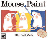MOUSE PAINT  ( BIG BOOK )